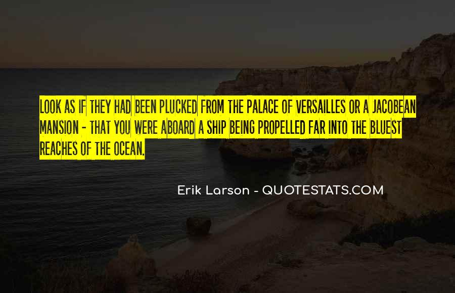 Quotes About Palace Of Versailles #884015