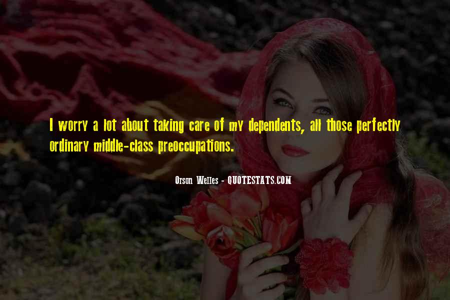 Quotes About Dependents #1746469
