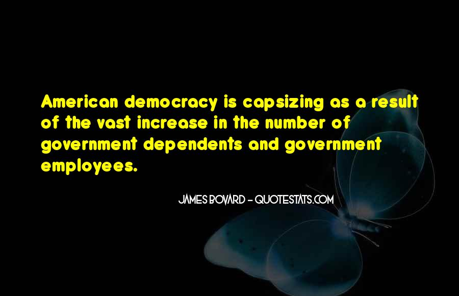 Quotes About Dependents #1827485