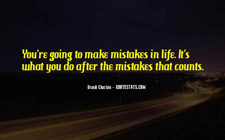 Quotes About Life's What You Make It #360338