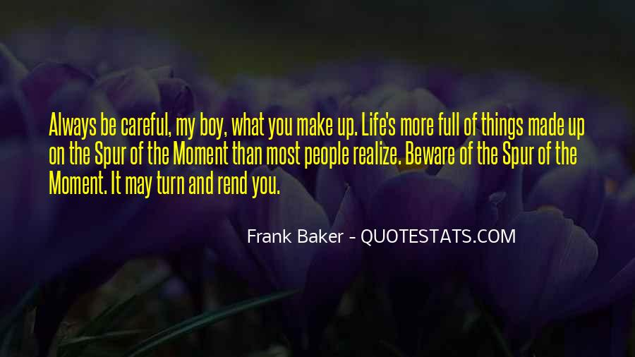 Quotes About Life's What You Make It #366946
