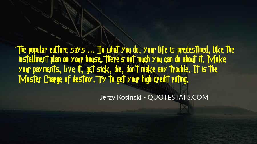 Quotes About Life's What You Make It #373528