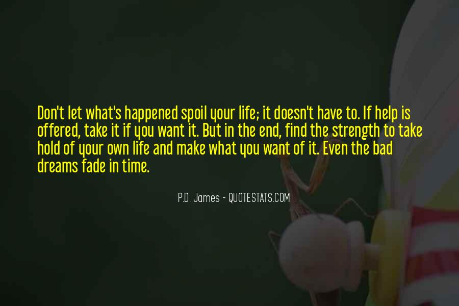 Quotes About Life's What You Make It #517516