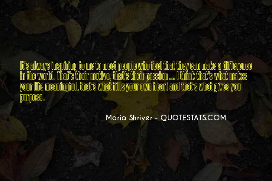 Quotes About Life's What You Make It #586036