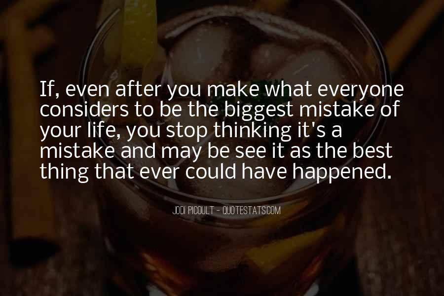 Quotes About Life's What You Make It #707403