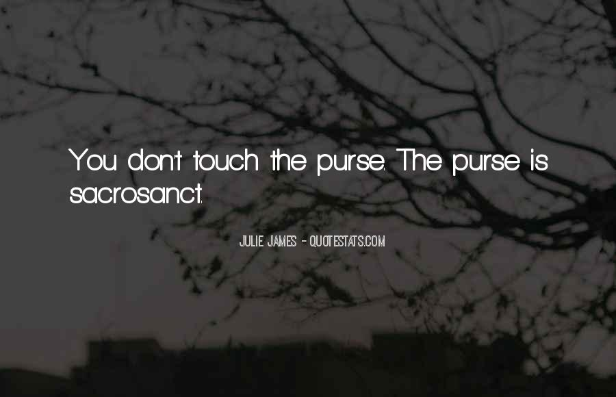 Quotes About Purses #1035083