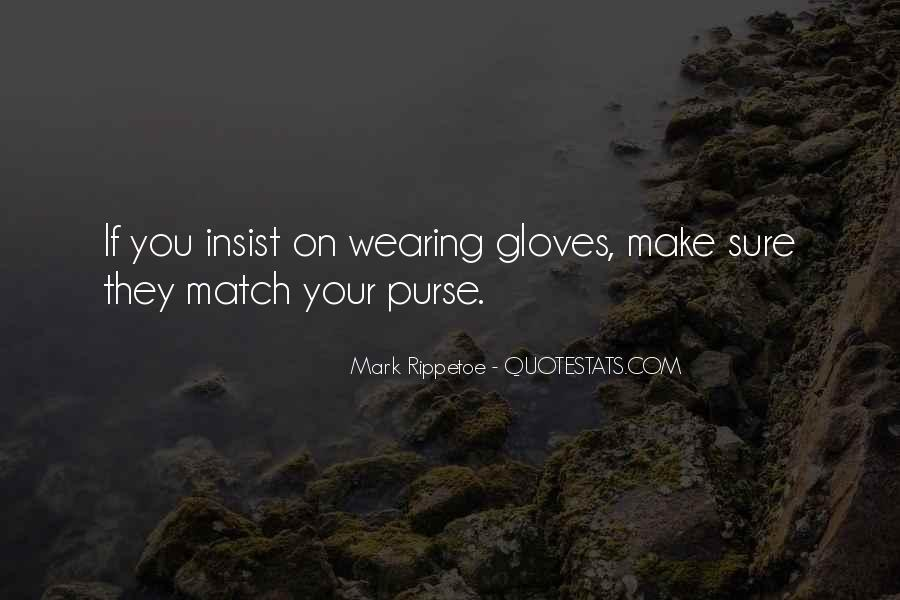 Quotes About Purses #602077