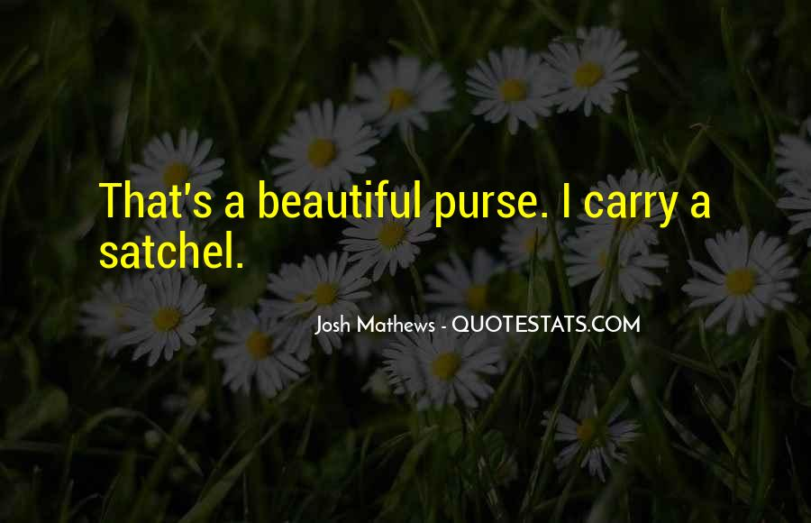Quotes About Purses #896836