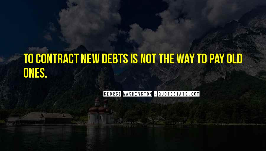 Quotes About Debts #597832