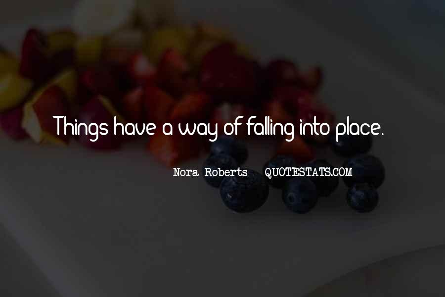 Quotes About Things Falling Into Place #1623414