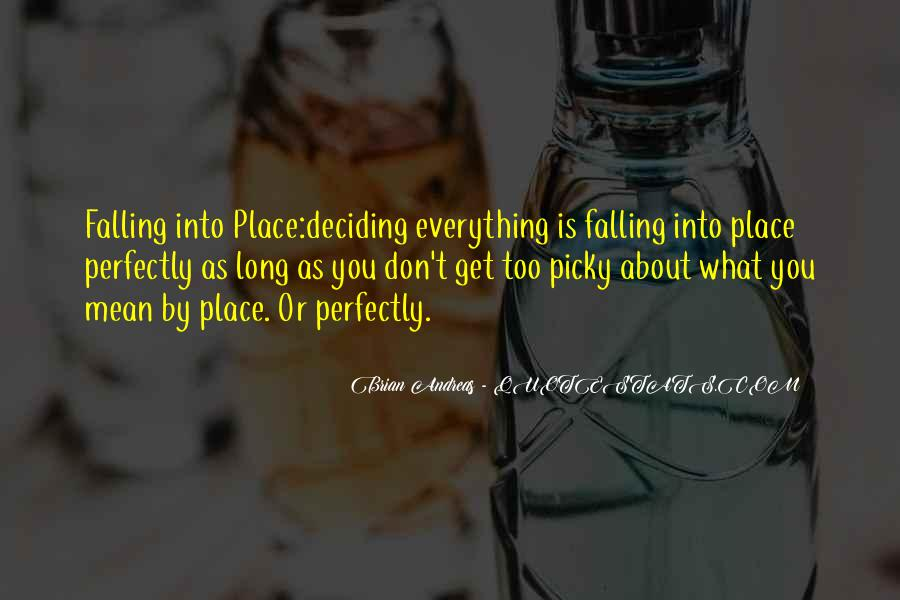Quotes About Things Falling Into Place #213935