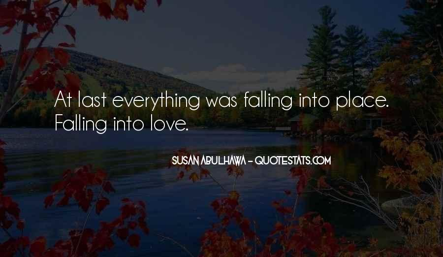Quotes About Things Falling Into Place #57470