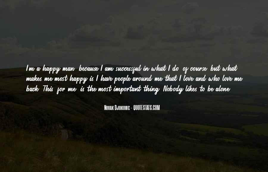 Top 41 Quotes About Alone But Happy Famous Quotes Sayings About Alone But Happy