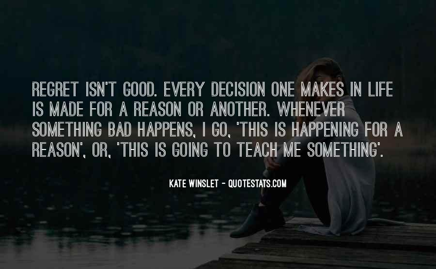 Quotes About Bad Things Happening For A Reason #1117924