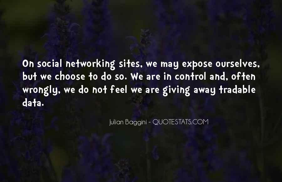 Quotes About Networking Sites #1705392