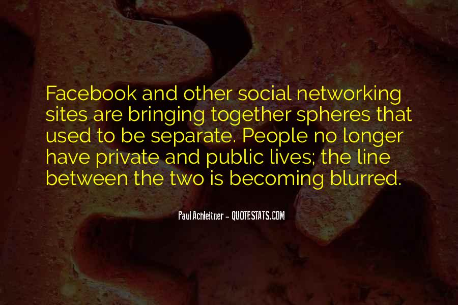 Quotes About Networking Sites #1826245
