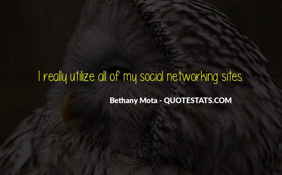 Quotes About Networking Sites #788369