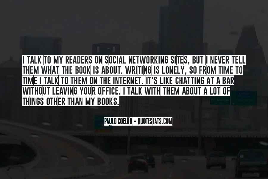 Quotes About Networking Sites #895114