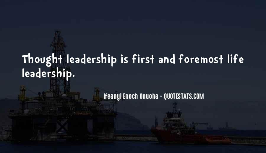 Quotes About Thought Leadership #1080356