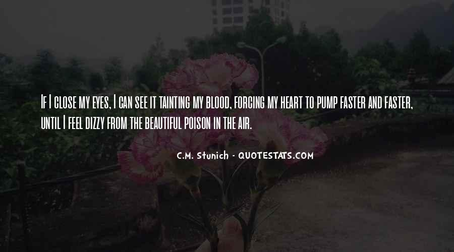 Quotes About Someone Close To Your Heart #20640