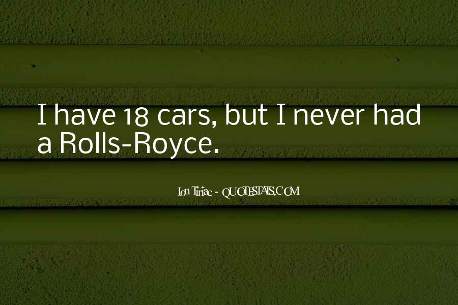 Quotes About Rolls Royce Cars #1418563