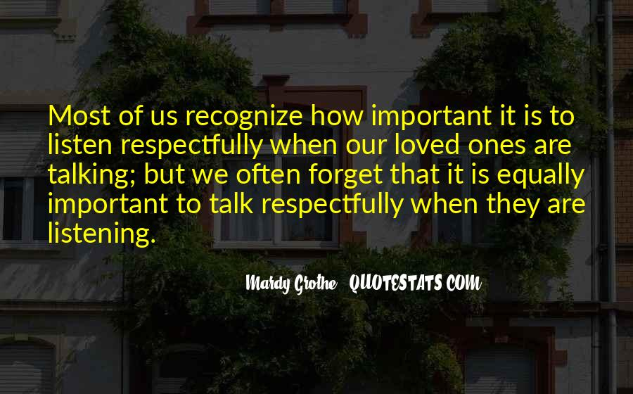 Quotes About Talking Respectfully #369331