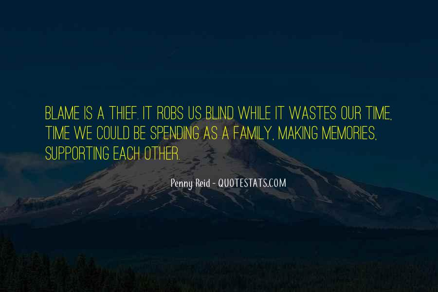 Quotes About Making Memories With Family #789484