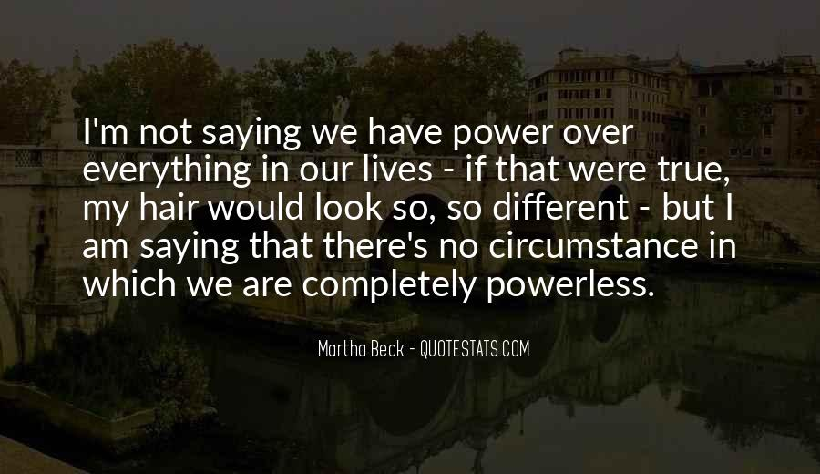 Quotes About We Are Different #106588