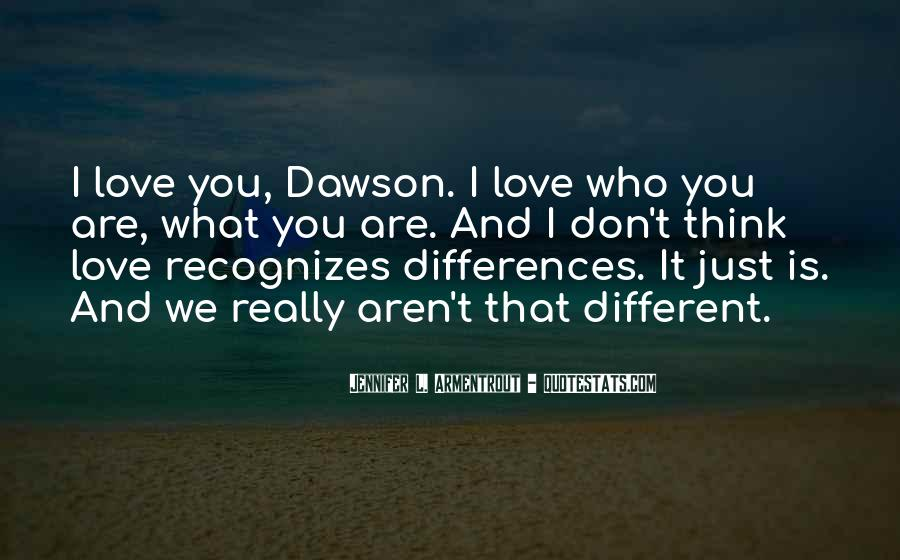 Quotes About We Are Different #1098