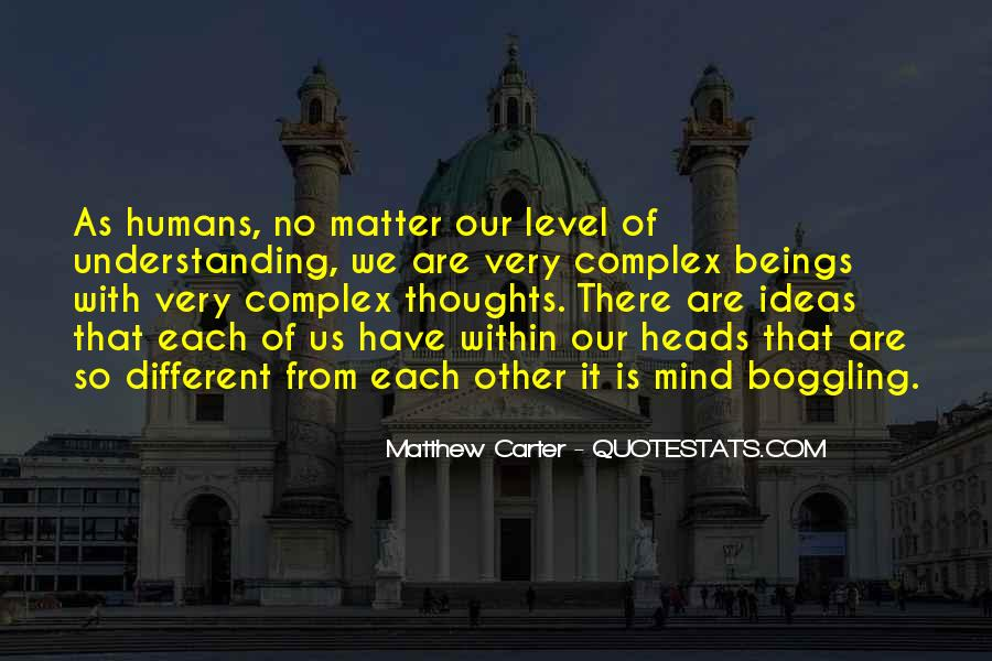 Quotes About We Are Different #125903