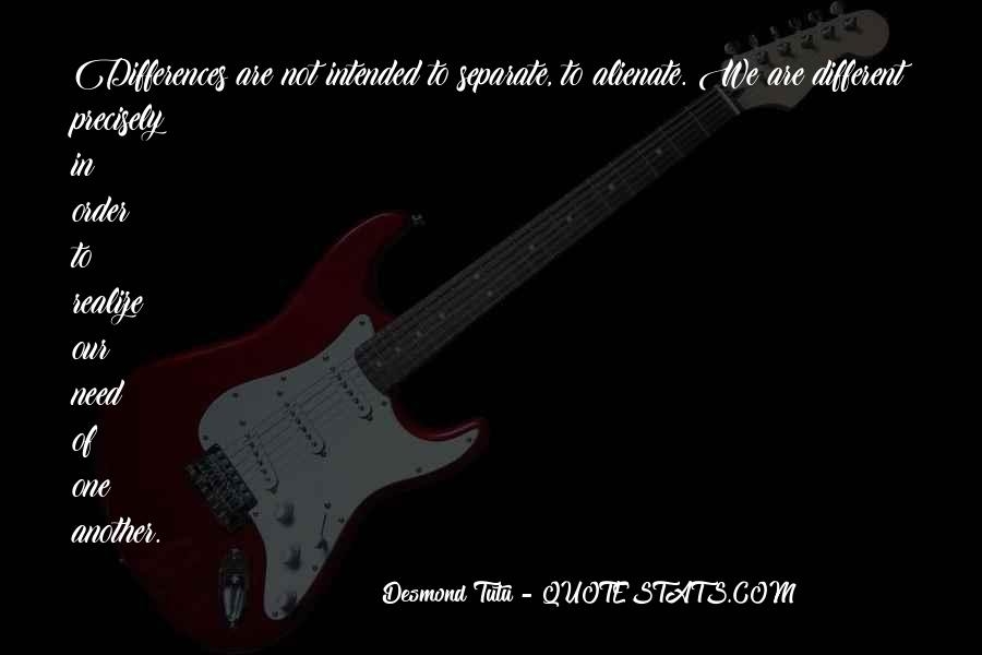 Quotes About We Are Different #126112