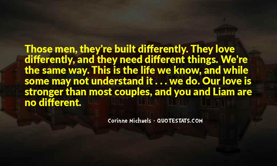 Quotes About We Are Different #13691