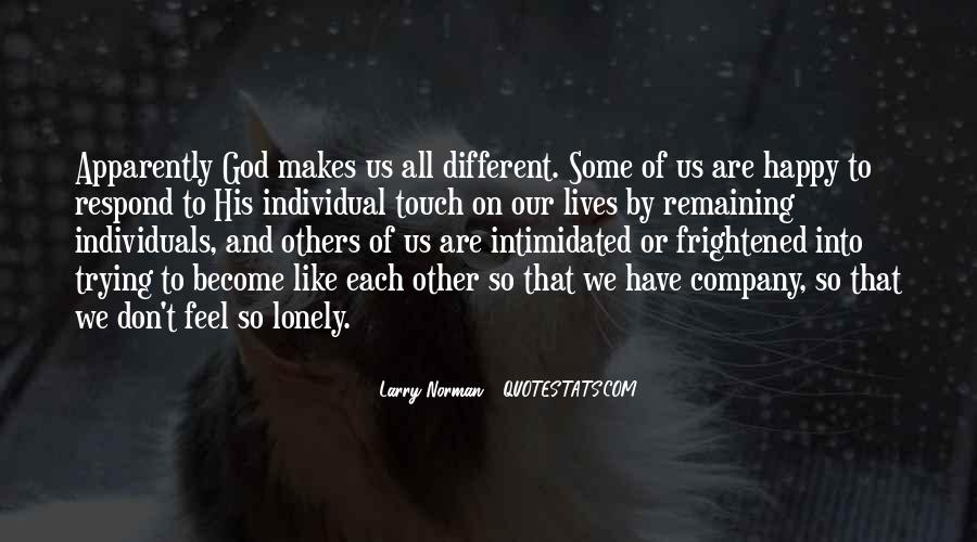 Quotes About We Are Different #21180