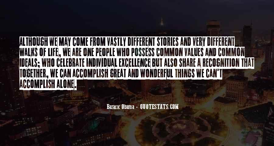 Quotes About We Are Different #25970