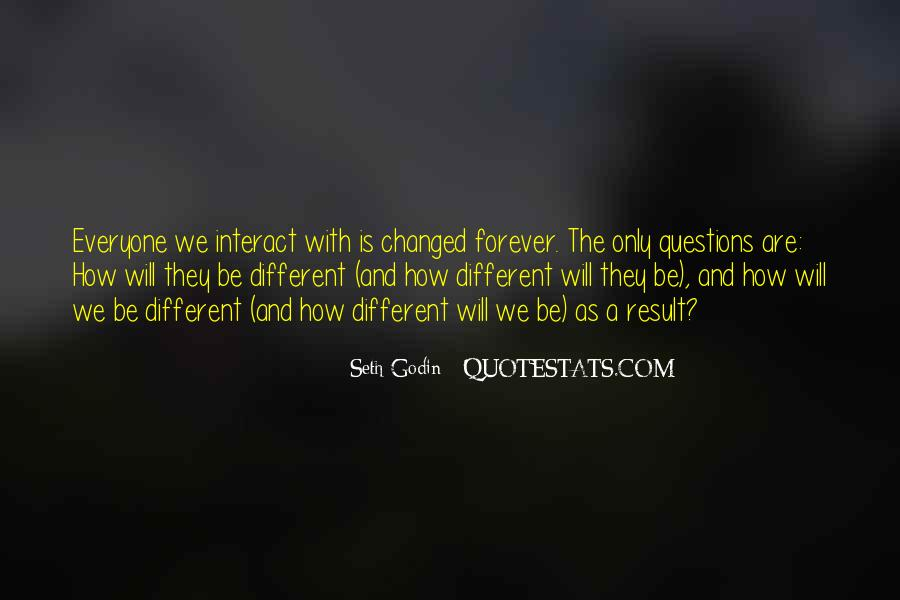 Quotes About We Are Different #35065