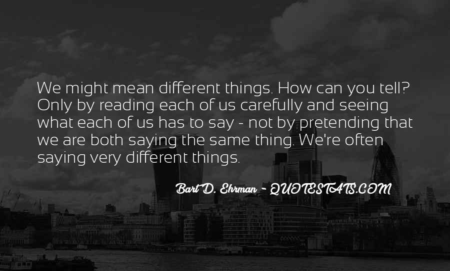 Quotes About We Are Different #38408
