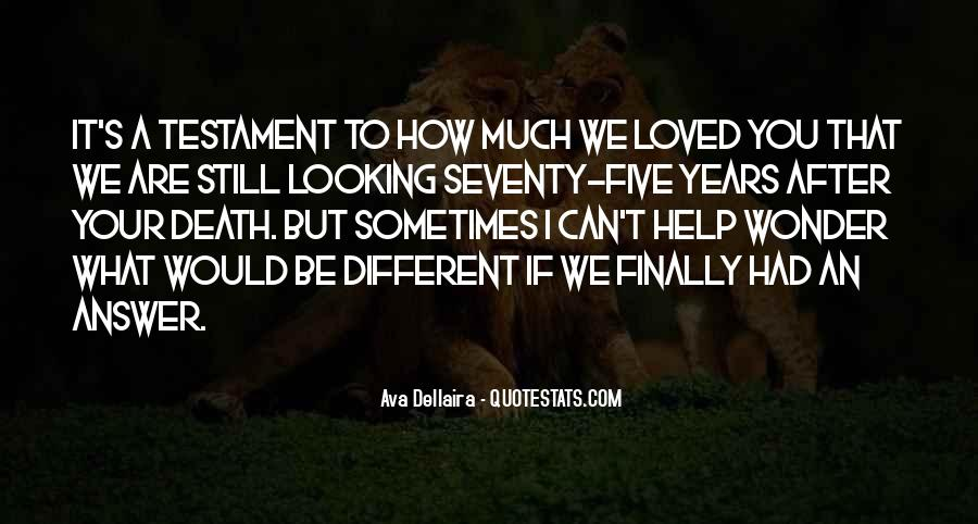 Quotes About We Are Different #45388