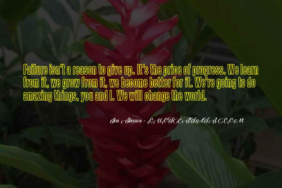 Quotes About A Better Change #101270