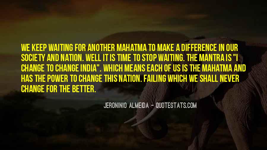 Quotes About A Better Change #183498