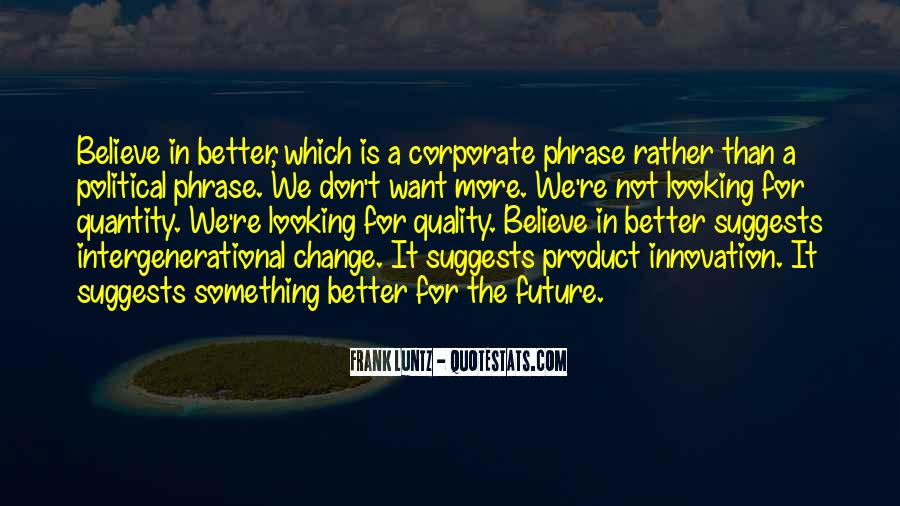 Quotes About A Better Change #194434