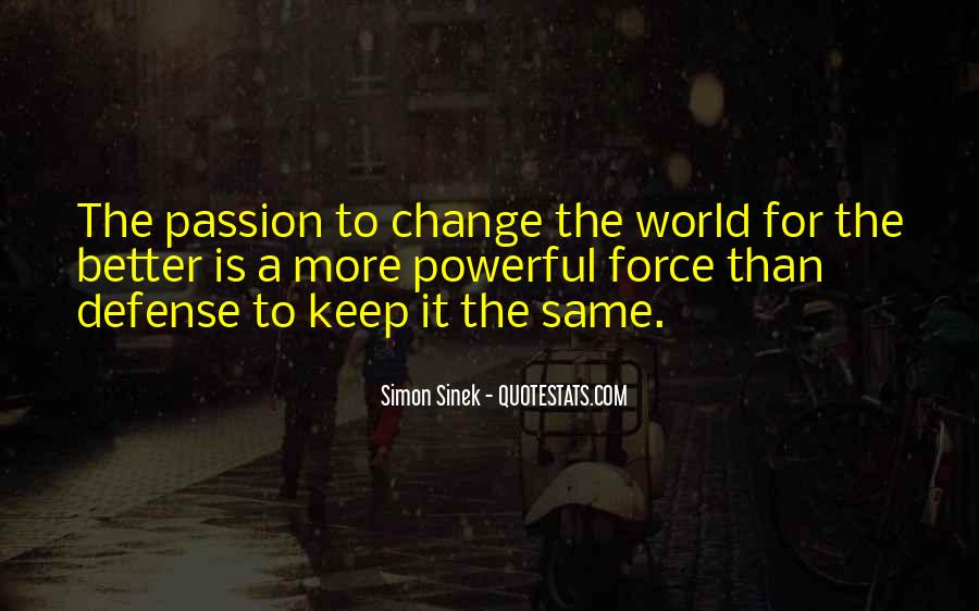 Quotes About A Better Change #195104