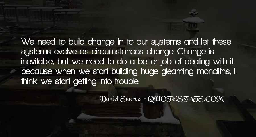 Quotes About A Better Change #207119