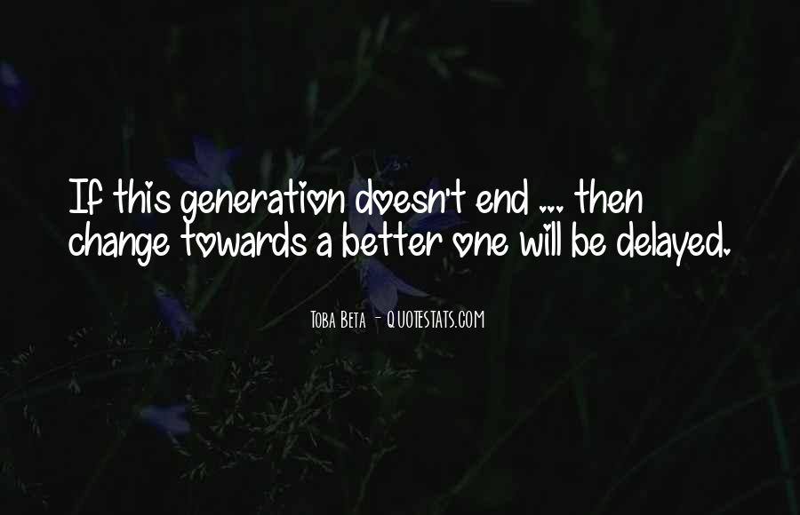 Quotes About A Better Change #254415