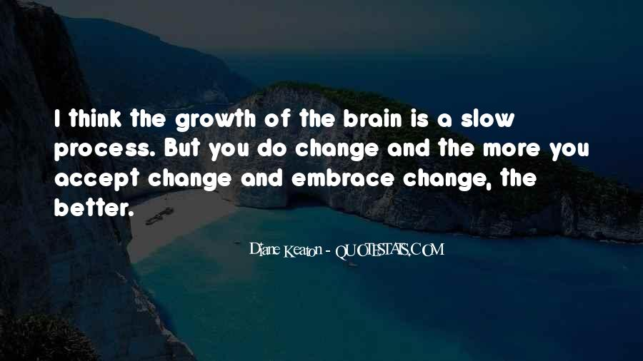 Quotes About A Better Change #257701