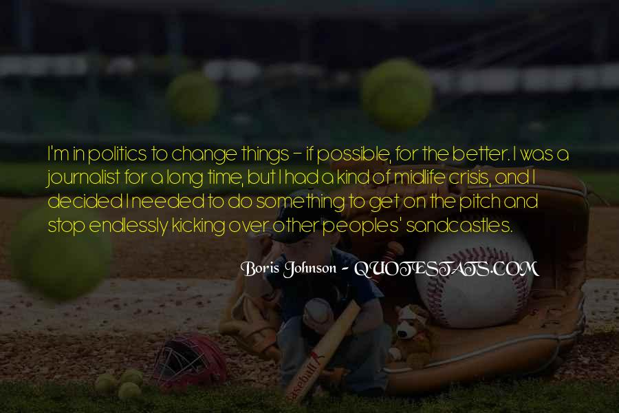 Quotes About A Better Change #269300