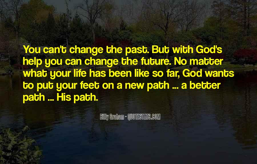 Quotes About A Better Change #28624