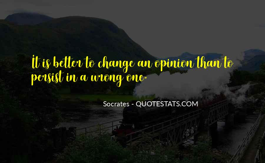 Quotes About A Better Change #329158
