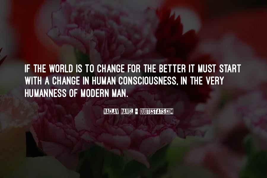 Quotes About A Better Change #341003