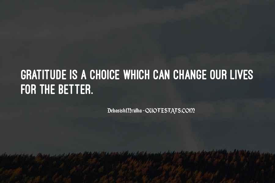Quotes About A Better Change #372055