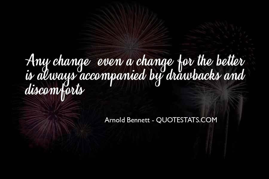 Quotes About A Better Change #389809